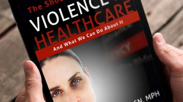 Stop Healthcare Violence eBook: The Shocking Reality of Healthcare Violence