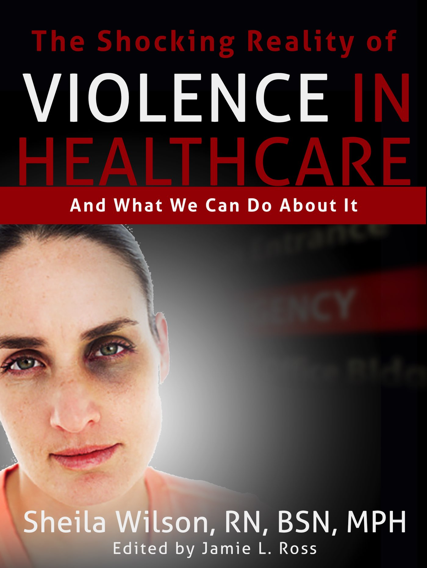The Shocking Reality of Violence in Healthcare